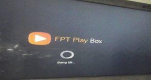 FPT Play Box lỗi thể hiện vòng tròn Đang tải khi kết nối box