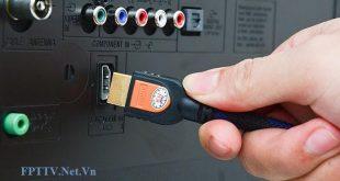 FPT Play box lỗi không nhận dây HDMI