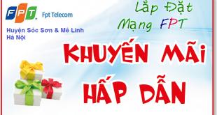 Khuyến mãi lắp mạng FPT Sóc Sơn
